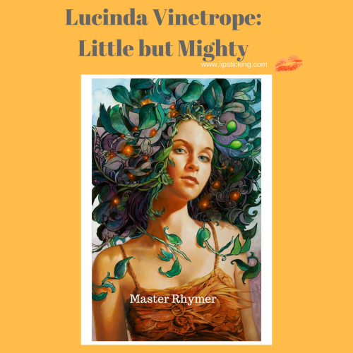 Lucinda vinetrope little but mighty