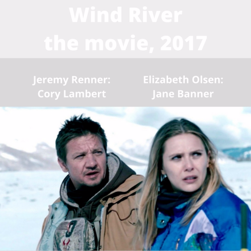 Wind River movie  2017 Jeremy Elizabeth