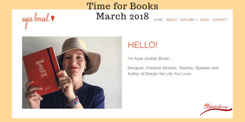 Time for Books March 2018 Ayse Birsel