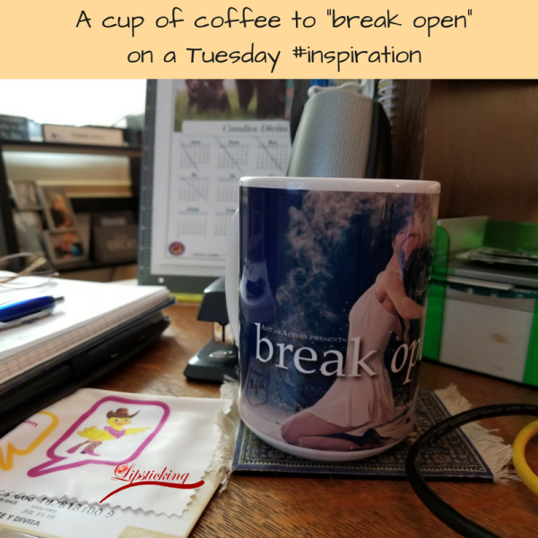 A cup of coffee to _break open_ on a Tuesday #inspiration
