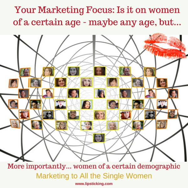 Marketing to all the single women