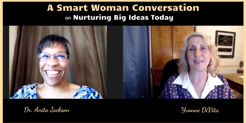 A smart woman conversation with Dr. Anita Jackson