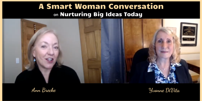 A smart woman conversation with Ann Brecke