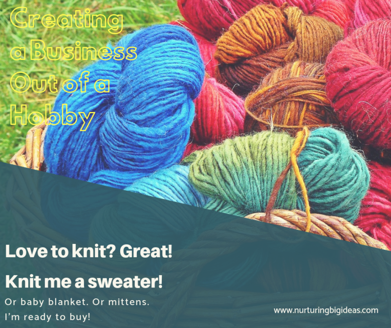 Business out of a hobby knitting