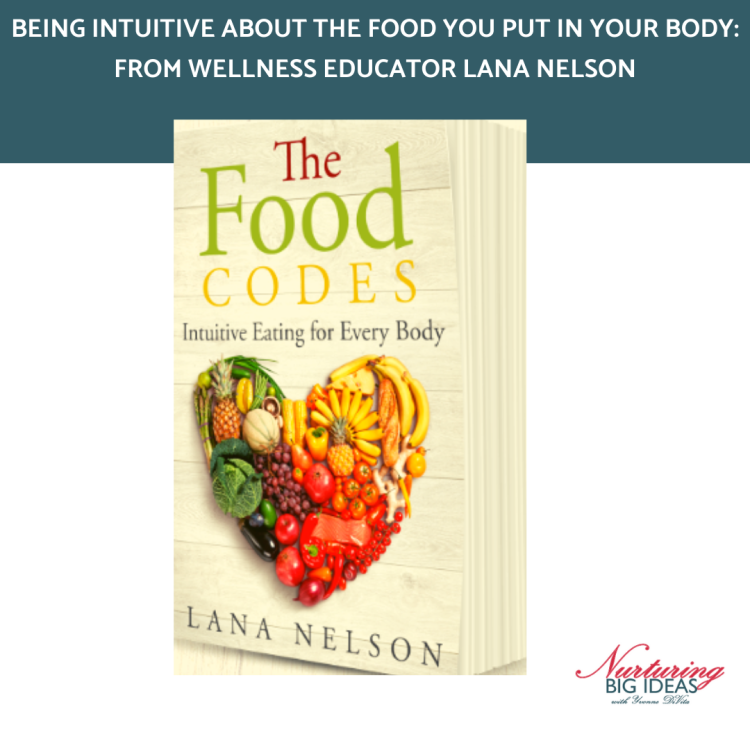 Food codes by lana nelson food intuitive