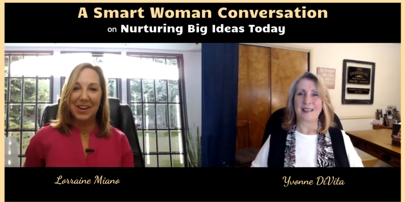 A smart woman conversation with Lorraine Miano
