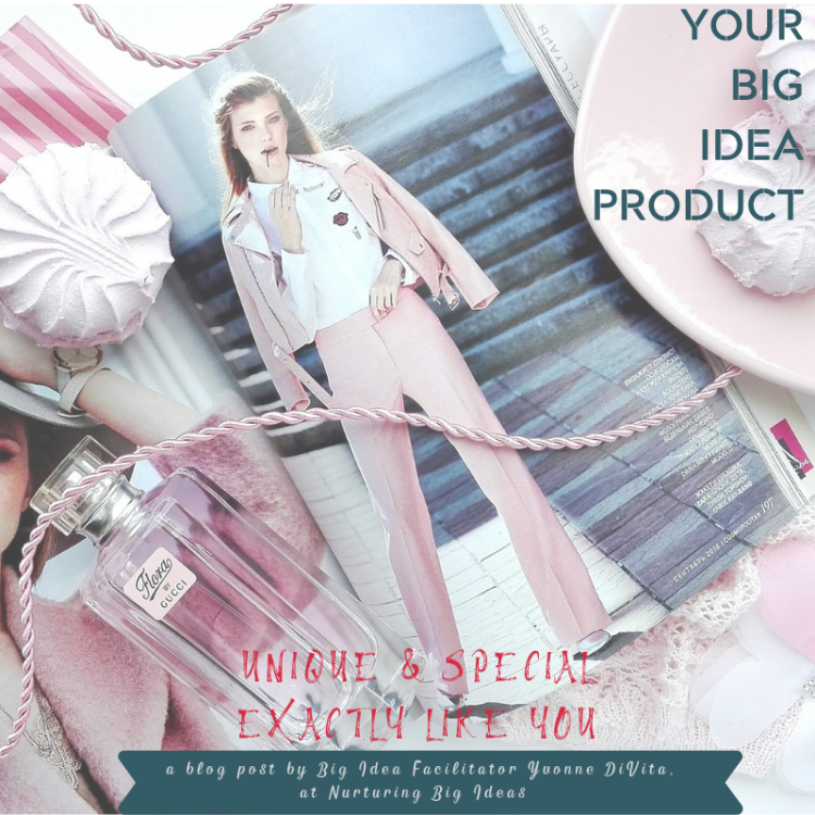 Your big idea product unique and special