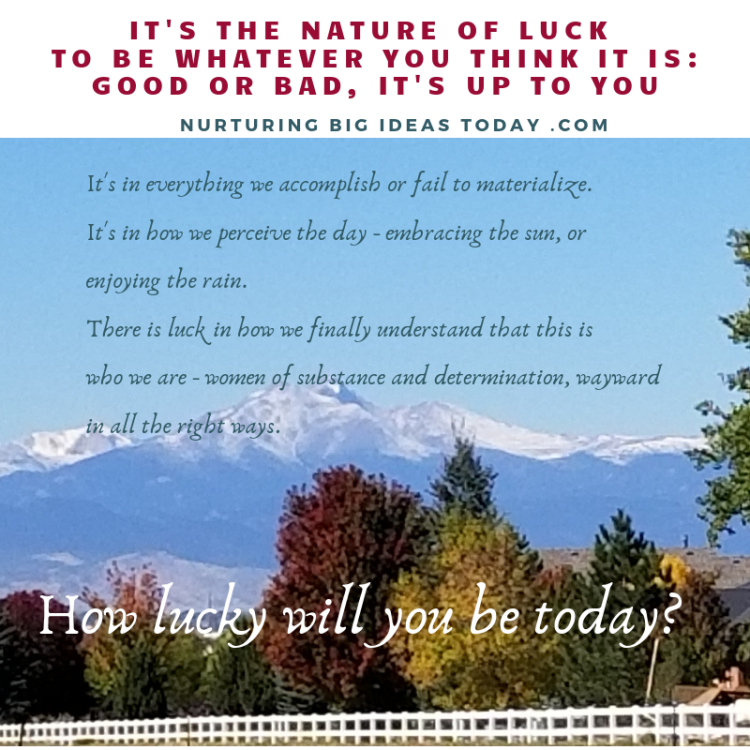The nature of being lucky