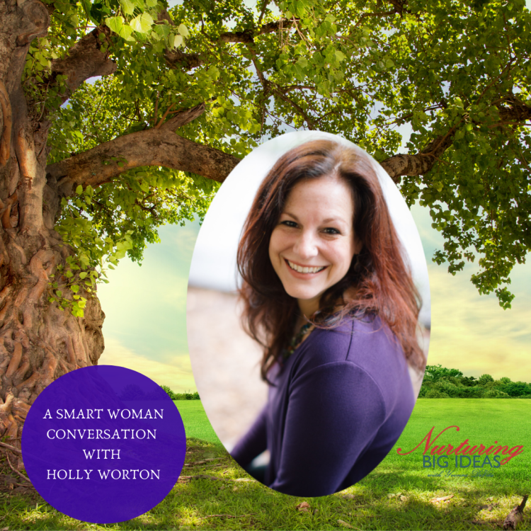 _ smart woman  conversation with holly worton