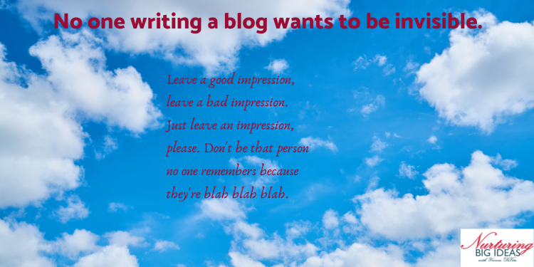 Dont be invisible on your blog