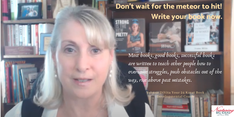 Don't wait to write your book