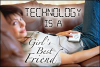 Technologyisagirlsbestfriend